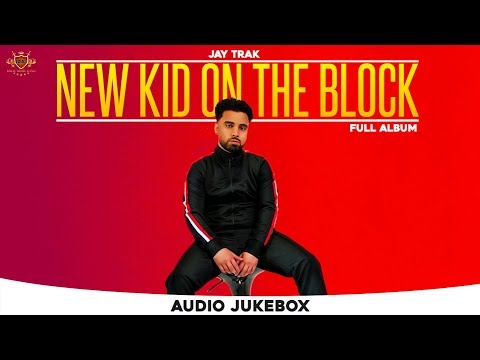 New Kid On The Block - JAY TRAK (Full Album)