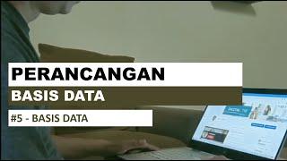 Basis Data 5 - Perancangan Basis Data Studi Kasus Sederhana