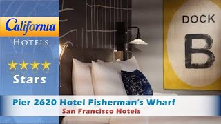 Pier 2620 Hotel Fisherman