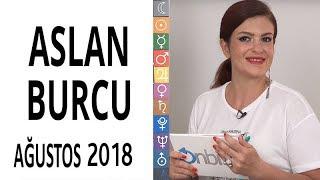 Aslan Burcu   Ağustos 2018   Astroloji