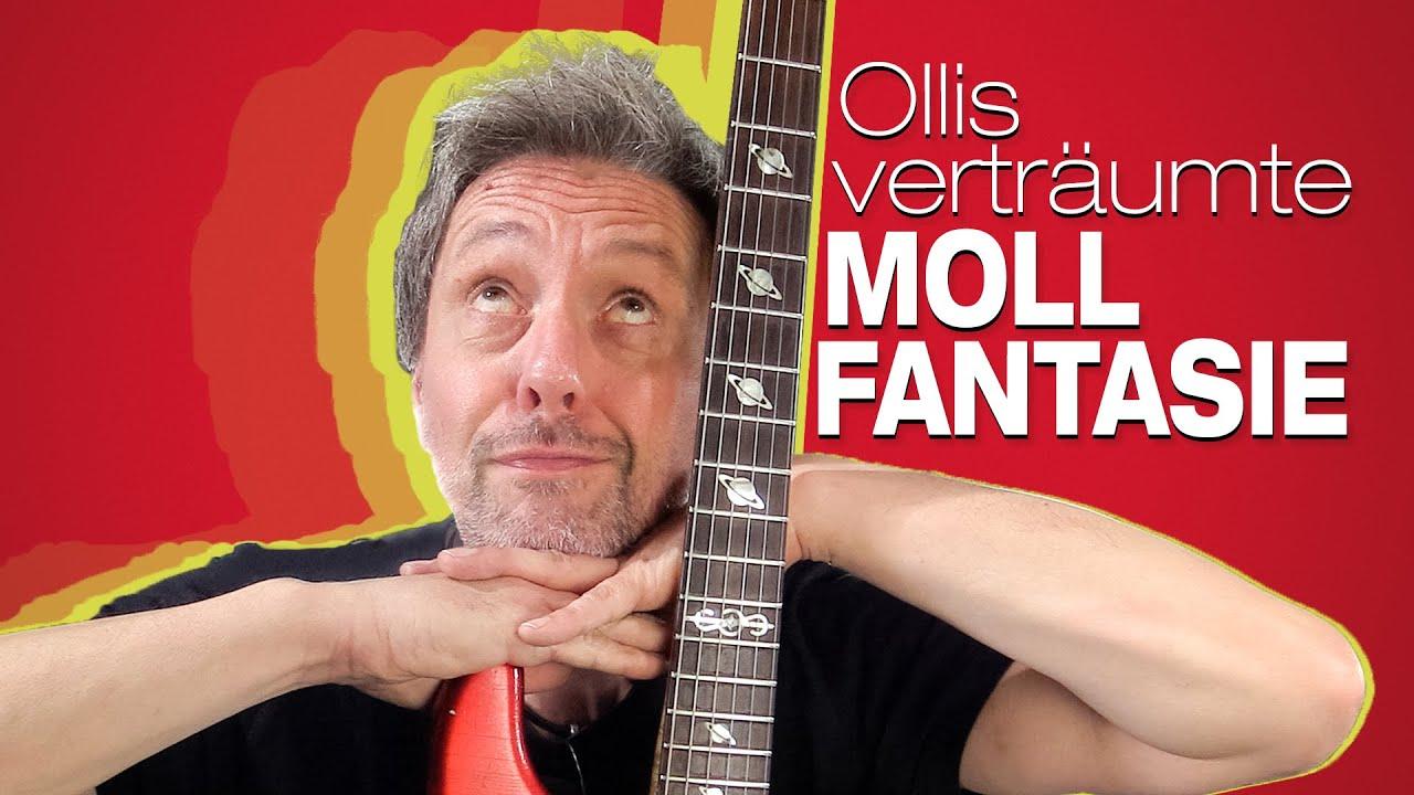 Ollis verträumte Moll Fantasie - Ollis Spielwiese Folge 4