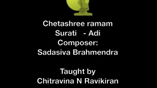 Carnatic Music Lesson: Chitravina Ravikiran teaches Chetashree ramam- Surutti