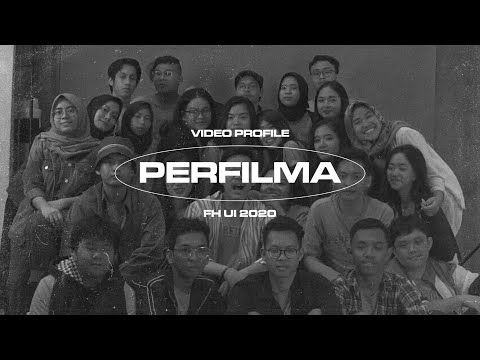 VIDEO PROFILE PERFILMA FH UI 2020
