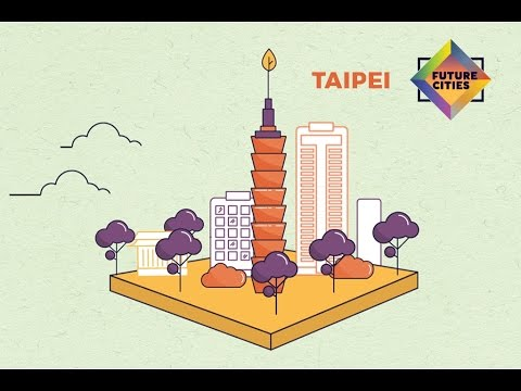 How Taipei is Building the City of the Future (Future Cities by Skift and MasterCard)