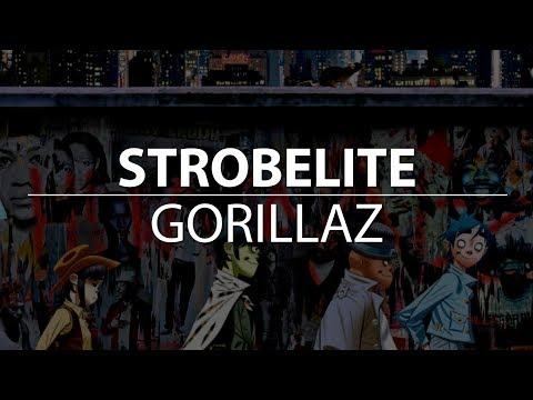 Gorillaz - Strobelite | Lyrics (HD)