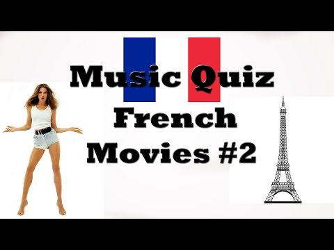 Music Quiz - French Movies Music #2 (Musiques de films français)