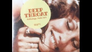 """Deep Throat"" and ""Deep Throat Part II"" complete soundtracks - Deep Throat Anthology, Parts II & I"