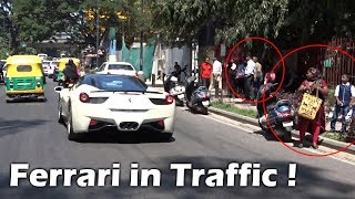 LOUD White Ferrari in Bangalore Traffic, No Place to go !!