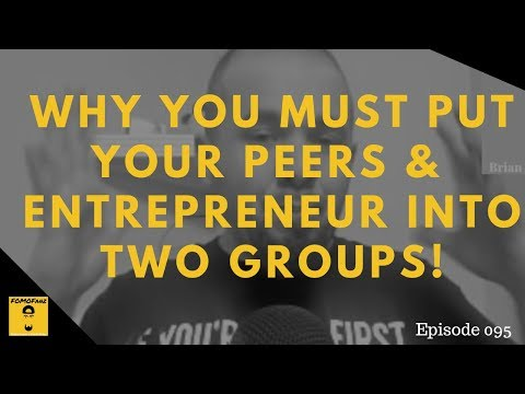Why you must separate entrepreneurs in your industry into 2 groups!