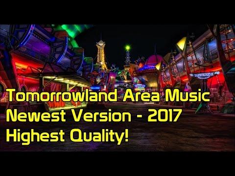 Tomorrowland Area Music | Newest Version - 2017 | Magic Kingdom