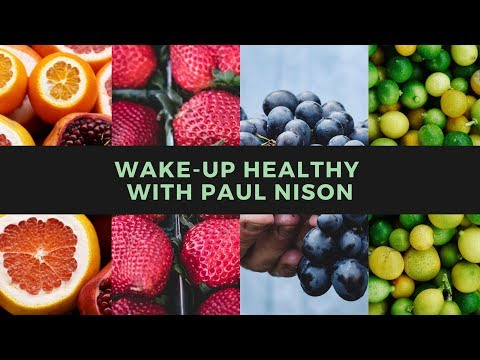 Wake-up Healthy With Paul 10/7/19