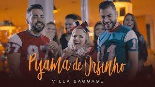 Villa Baggage - Pijama de Ursinho (Clipe Oficial) thumbnail
