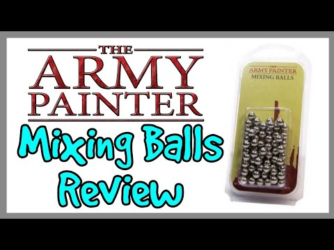 The Army Painter Mixing Balls Review
