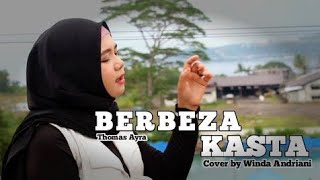 Download BERBEZA KASTA - Thomas Arya - WINDA ANDRIANI (COVER) || LAGU VIRAL