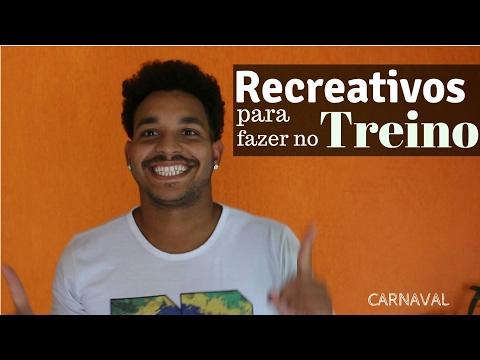 Recreativos para fazer no treino - Carnaval