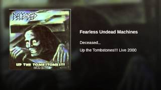 Fearless Undead Machines (Live)