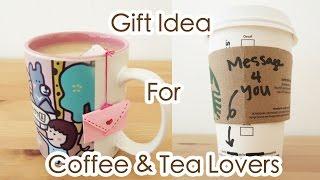Gift Idea for Coffee & Tea Lovers | Sunny DIY
