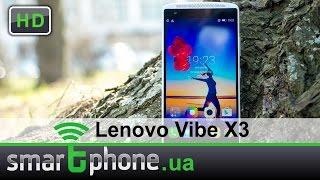 Lenovo Vibe X3 - Обзор. Музыкальный флагман!