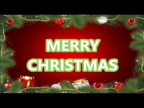 Merry Christmas Video, Beautiful wishes, E Card Greeting, Christmas Music Card, Download Free