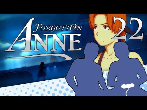 Forgotton Anne - PART 22 - Master Class in Overacting - Let's Game It Out |