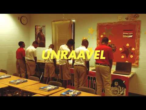 UNRAAVEL video ......first video made.....they will improve with practice.....6th grade ELA class...