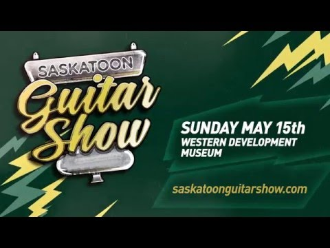 Saskatoon Guitar Show, Sunday May 15 2016, Western Development Museum