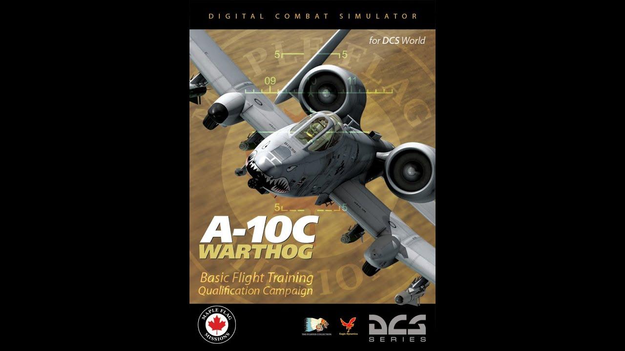 A-10C Basic Flight Training Qualification DLC - ED Forums