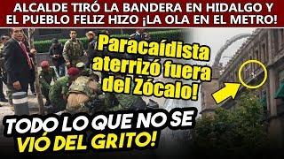 ¡TODO LO QUE NO SE VIO! del grito de Obrador por el día de la Independencia y el Desfile