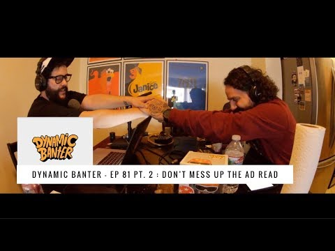 Dynamic Banter | Episode 81 | Mortimer part 2: Don't Mess Up The Ad Read