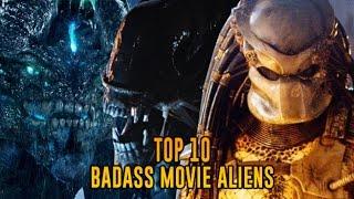 10 Most Badass Aliens In Film History