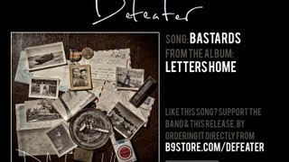 Defeater - Bastards