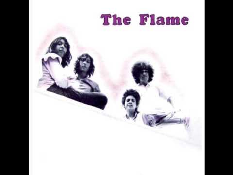 The Flame - Get your mind made up