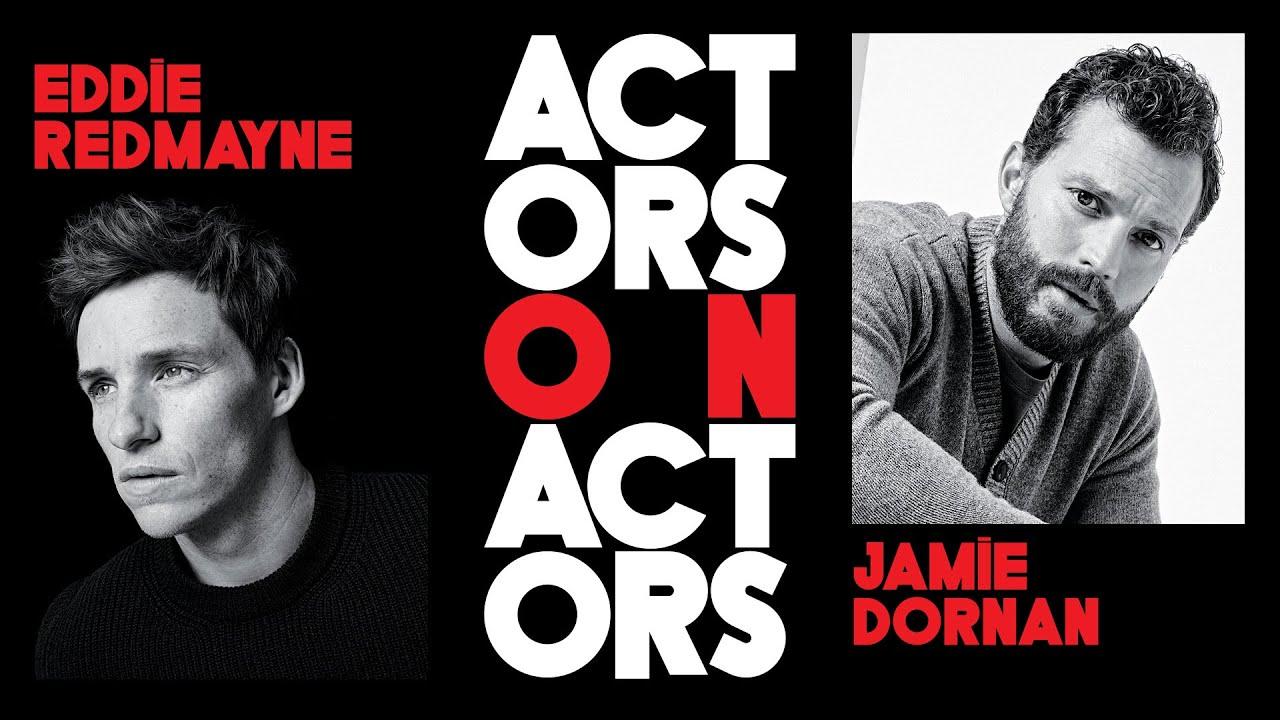 Jamie Dornan & Eddie Redmayne Remember Nightmare Auditions When They Were Roommates Actors on Actors