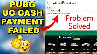 PUBG MOBILE UC Cash Payment failed | how to fix this problem of pubg