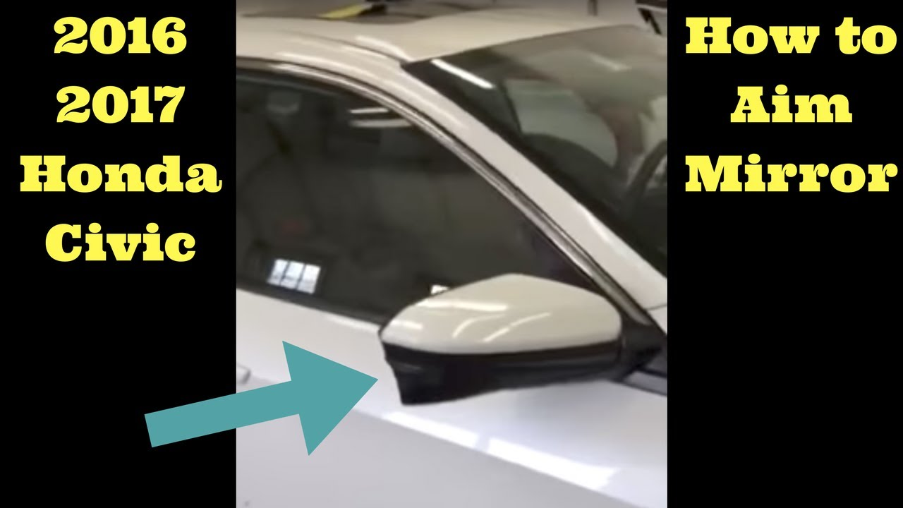 2016 2017 2018 Honda Civic -- How to Aim Mirror Camera Access computer Setup lane watch - YouTube