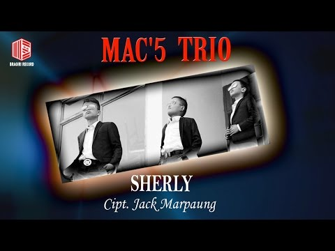 Mac'5 Trio - Sherly (Official Lyric Video)