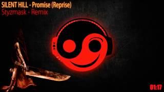 Silent Hill [ 山岡 晃 Akira Yamaoka ]  - Promise reprise (Styzmask Remix)