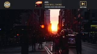 aso. - Sun Will Shine.