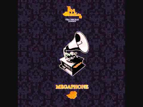 Tha Trickaz - Megaphone