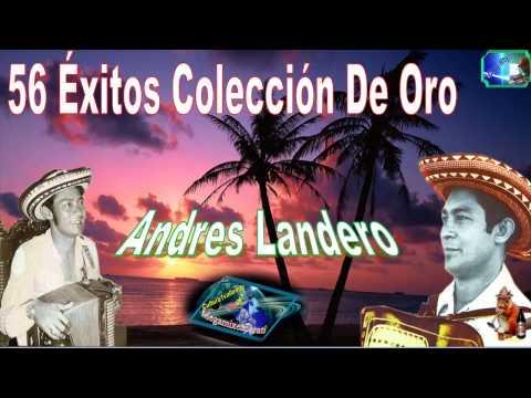 Andres Landero 56 Grandes Exitos Lo Mas Escuchado antaño mix