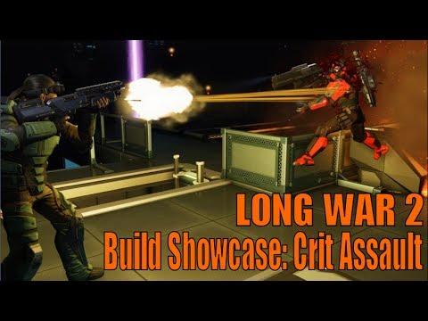 XCOM 2 LONG WAR 2 Build Showcase: Crit Assault