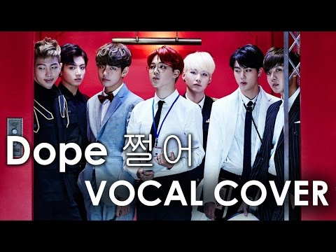 BTS - Dope 쩔어 [vocal cover by Taiyo]