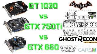Скачать GT 1030 Vs GTX 750Ti Vs GTX 650 1080p Min