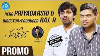 Actor Priyadarshi & Director Raj Rachakonda Interview - Promo || Talking Movies With iDream