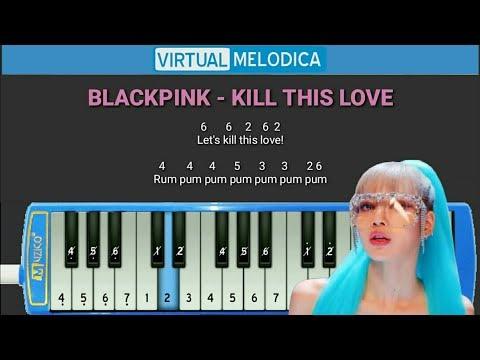 Full Not Pianika Kill This Love - Blackpink