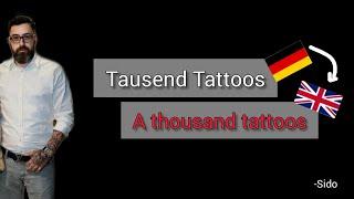 Tausend Tattoos, Sido - Learn German With Music, English Lyrics