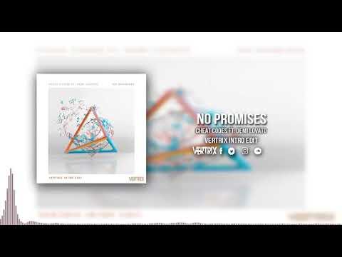 Cheat Codes Ft. Demi Lovato - No Promises (Vertrix Intro Edit)