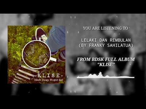 BDSK - Lelaki Dan Rembulan (audio stream)