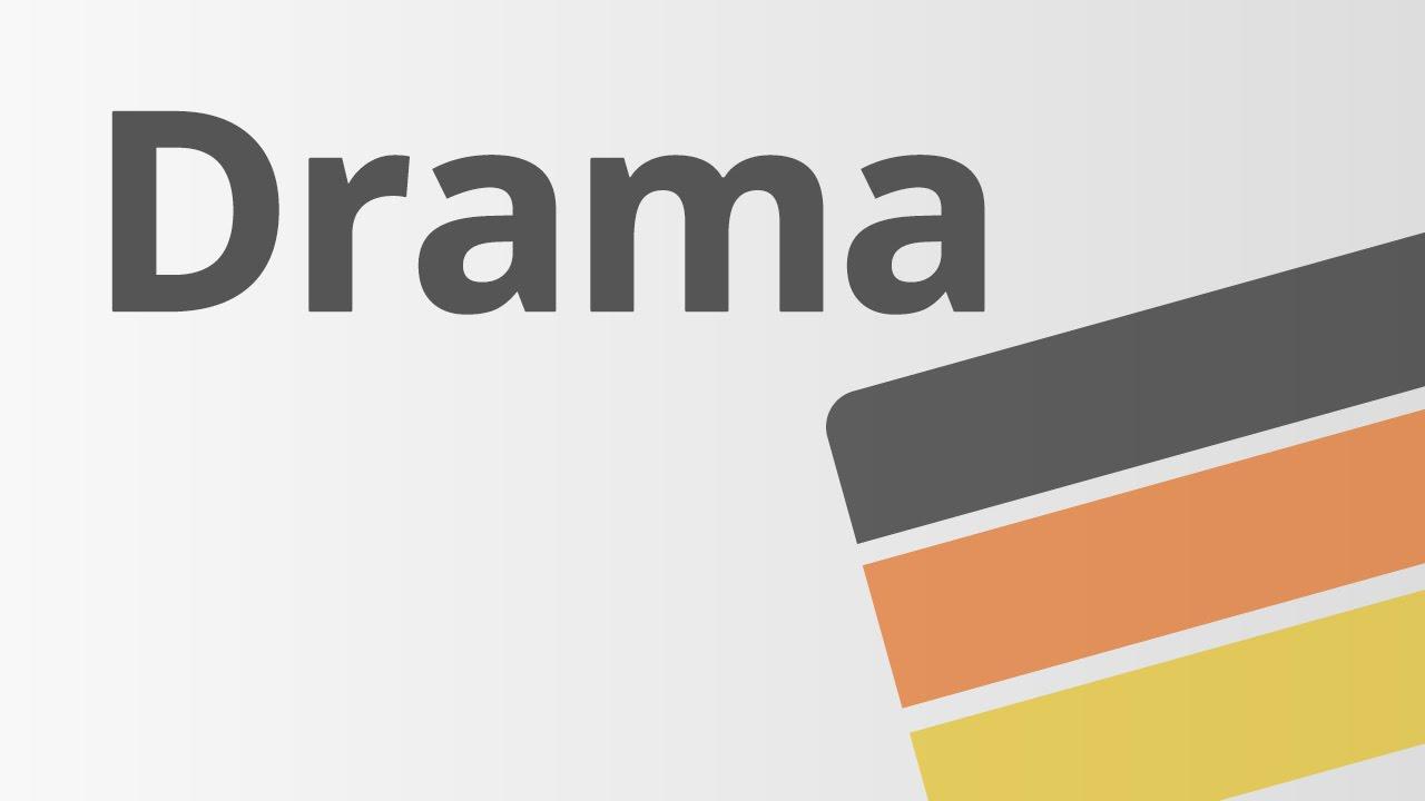 Drama Deutsch