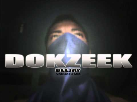 DJ Dokzeek - Got No Money Vanuatu Remix 2014